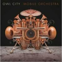Owl City アウルシティー / Mobile Orchestra【CD】