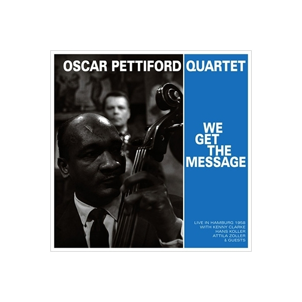 Oscar Pettiford オスカーペティフォード / We Get The Message【CD】