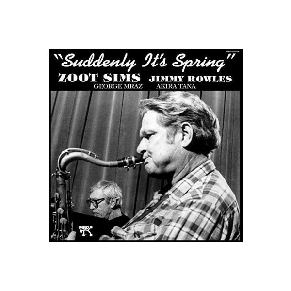 Zoot Sims ズートシムズ / Suddenly It's Spring (180グラム重量盤)【LP】