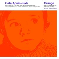 オムニバス(コンピレーション) / Cafe Apres-midi Orange 【Loppi・HMV限定盤】 【CD】