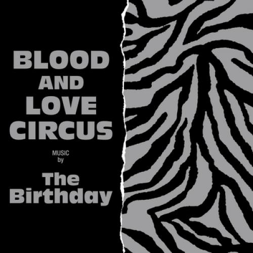The Birthday (JP) バースデー / BLOOD AND LOVE CIRCUS【CD】