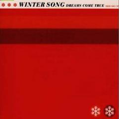 DREAMS COME TRUE / WINTER SONG【CD Maxi】