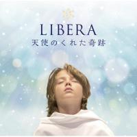 Libera リベラ / 天使のくれた奇跡 【CD】