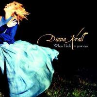 Diana Krall ダイアナクラール / When I Look In Your Eyes 【CD】