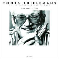 Toots Thielemans トゥーツシールマンズ / Two Generations 【CD】