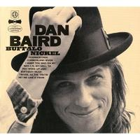 Dan Baird ダンベアード / Buffalo Nickel【CD】