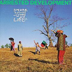 Arrested Development アレステッドディベロップメント  / 3 Years 5 Months And 2 Days Inthe Life Of【CD】