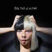 Sia シーア / This Is Acting【CD】
