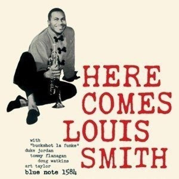 Louis Smith ルイスミス / Here Comes Louis Smith (180グラム重量盤レコード / Blue Note)【LP】