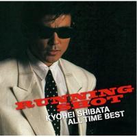 柴田恭兵 / 柴田恭兵オール・タイム・ベスト 「ランニング・ショット」【Blu-spec CD】