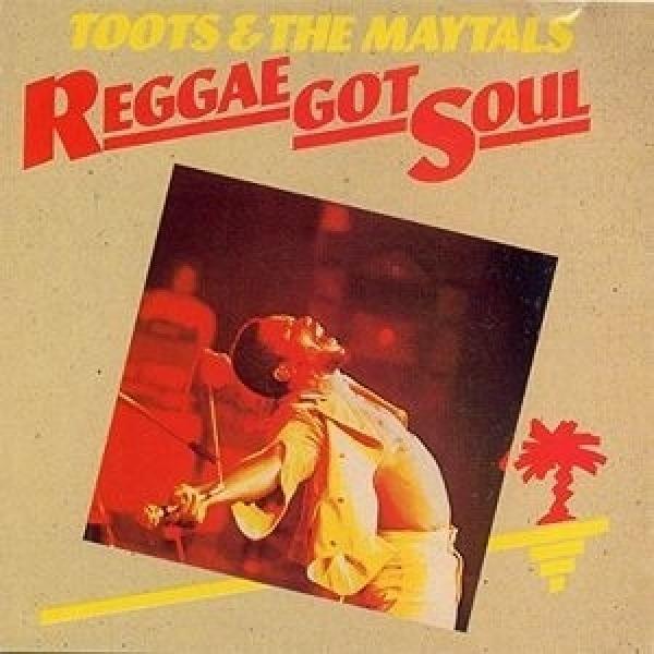 Toots&The Maytals トゥーツ&ザメイタルズ / Reggae Got Soul 【LP】