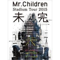 Mr.Children / Mr.Children Stadium Tour 2015 未完 (DVD)【DVD】