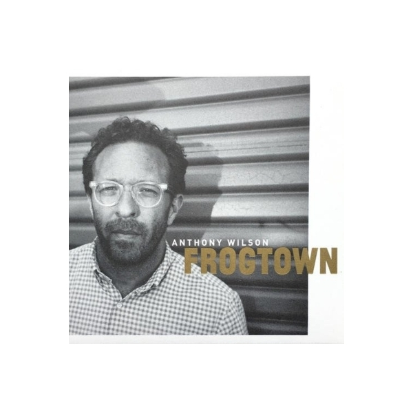 Anthony Wilson / Frogtown (180グラム重量盤)【LP】