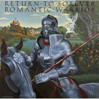Return To Forever リターントゥフォーエバー / Romantic Warrior:  浪漫の騎士 【CD】