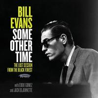 Bill Evans (Piano) ビルエバンス / Some Other Time:  The Lost Session From The Black Forest (2CD)(帯・解説付き国内盤仕様輸入盤)【CD】