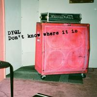 DYGL / Don't know where it is【CD】