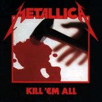 Metallica メタリカ / Kill Em All 【CD】