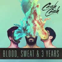 Cash Cash / Blood. Sweat  &  3 Years【CD】