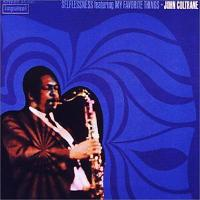John Coltrane ジョンコルトレーン / Selflessness Featuring My Favorite Things【SHM-CD】