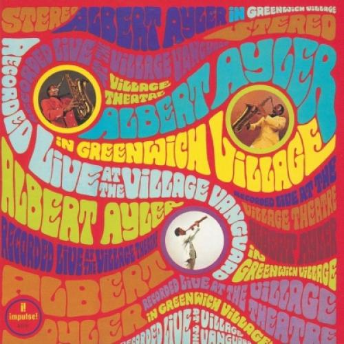 Albert Ayler アルバートアイラー / Albert Ayler In Greenwich Village【SHM-CD】