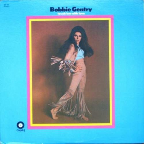 Bobbie Gentry / Touch 'em With Love:  愛に生きる【SHM-CD】