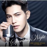 イ・ジョンヒョン (from CNBLUE) / SPARKLING NIGHT 【初回限定盤】 (CD+DVD)【CD】