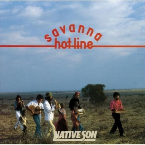Native Son ネイティブサン / Savanna Hot-line (Uhqcd)【Hi Quality CD】