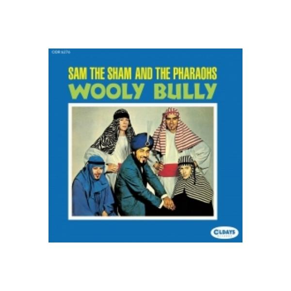 Sam The Sham & Pharaohs / Wooly Bully 【CD】