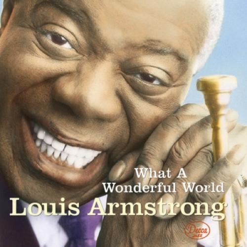 Louis Armstrong ルイアームストロング / What A Wonderful World:  この素晴らしき世界【SHM-CD】