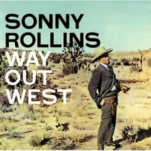 Sonny Rollins ソニーロリンズ / Way Out West + 3【SHM-CD】