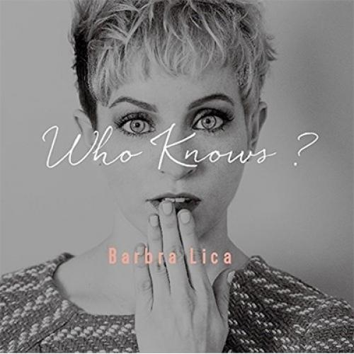 Barbra Lica / Who Knows ?【CD】