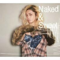 Chara チャラ / Naked  &  Sweet 【通常盤】(Blu-spec CD2)【BLU-SPEC CD 2】