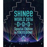 SHINee シャイニー / SHINee WORLD 2016~D×D×D~ Special Edition in TOKYO DOME 【通常盤】 (Blu-ray)【BLU-RAY DISC】