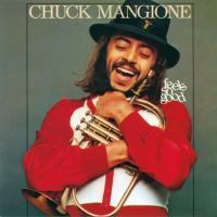 Chuck Mangione チャックマンジョーネ / Feels So Good【SHM-CD】