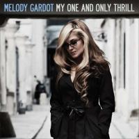 Melody Gardot メロディガルド / My One  &  Only Thrill + 2【SHM-CD】