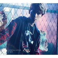 EXO / Coming Over 【初回盤 BAEKHYUN(ベクヒョン)Ver.】 (CD+メンバー別フォトブック)(スマプラ対応)【CD Maxi】
