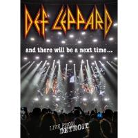 Def Leppard デフレパード / And There Will Be A Next Time...live From Detroit (+3CD+Tシャツ: Lサイズのみ)【BLU-RAY DISC】