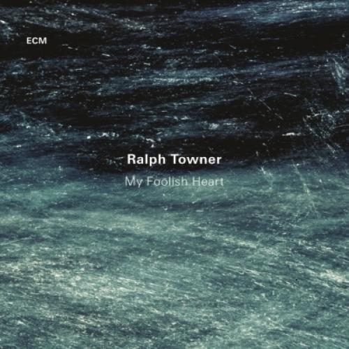 Ralph Towner ラルフターナー / My Foolish Heart【CD】