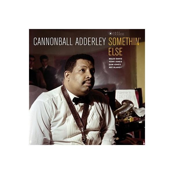 Cannonball Adderley キャノンボールアダレイ / Somethin' Else (180グラム重量盤レコード / Jazz Images)【LP】