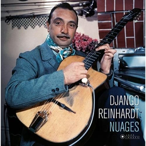 DJango Reinhardt ジャンゴラインハルト / Nuages (180グラム重量盤レコード / Jazz Images)【LP】