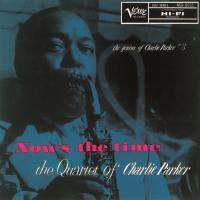 Charlie Parker チャーリーパーカー / Now's The Time + 1 (Uhqcd)【Hi Quality CD】