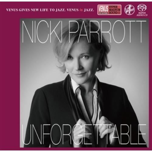 Nicki Parrott ニッキパロット / Unforgettable:  Nat King Cole Song Book【SACD】