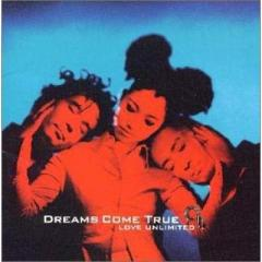 DREAMS COME TRUE / LOVE UNLIMITED∞【CD】