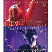 TRUSTRICK / PERFECT TRICK -TRICK TOUR 2016  &  CLIPS-【BLU-RAY DISC】