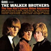 Walker Brothers ウォーカーブラザーズ / The Sun Ain't Gonna Shine Anymore 【CD】