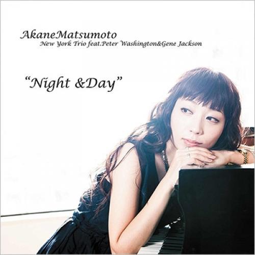 松本茜 マツモトアカネ / Night  &  Day【CD】