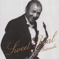 渡辺貞夫 ワタナベサダオ / Sweet Deal【SHM-CD】