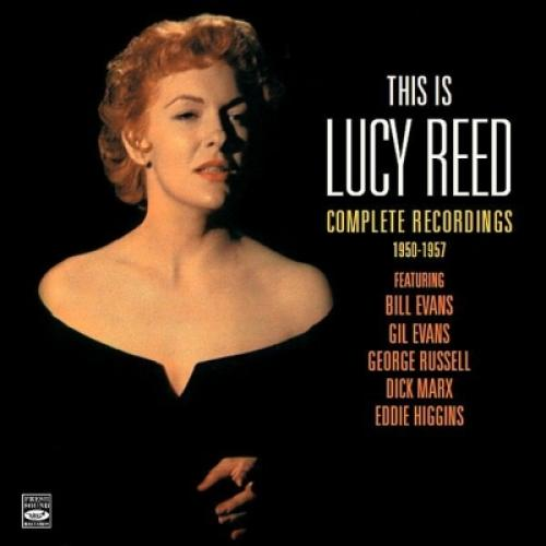 Lucy Reed / This Is Lucy Reed:  Complete Recordings 1950-1957 (2CD)【CD】