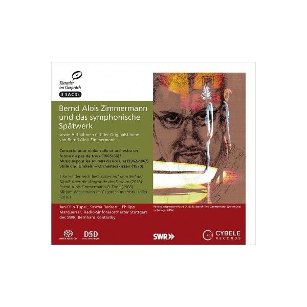 ツィンマーマン、ベルント・アロイス(1918-1970) / チェロ協奏曲、静止と反転、ユビュ王の晩餐のための音楽 ジャン=フィリップ・トゥパ、B.コンタルスキー&シュトゥットガルト放送響(+インタビュー、他)(3SACD)【SACD】