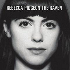 Rebecca Pidgeon / The Raven (Mqacd)【CD】
